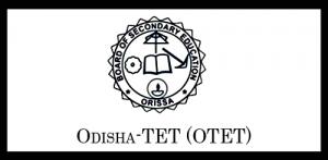 Orissa TET (OTET) 2019