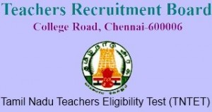 Tamil Nadu Teacher Eligibility Test (TN TET) 2017