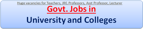 Latest Govt Jobs Vacancies in University and Colleges in India
