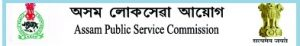 Assam Public Service Commission Recruitment 2019