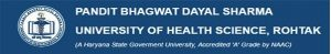 Pandit Bhagwat Dayal Sharma University of Health Sciences, Rohtak Recruitment 2019